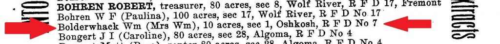 "from the 1906 Rural Oshkosh directory a ""William Bolderwack"" is the proud owner of 10 acres."