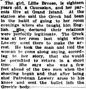Description of the girl who was found to be in the company of the Greek man who shot and killed an Omaha policeman which led to the 1909 anti-Greek mob. Lincoln Star, Feb 20, 1909